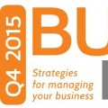 BUSINESS MATTERS Q4 2015 – Strategies for managing your business…