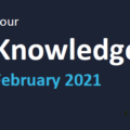 Your Knowledge February 2021